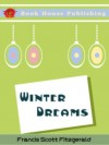 Winter Dreams (classic love story : Full Annotated version) - F. Scott Fitzgerald