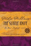 The Subtle Knife  - Philip Pullman, Ian Beck