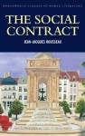 The Social Contract (Classics of World Literature) - Jean-Jaques Rousseau, Tom Griffith, Derek Matravers