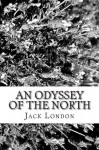 An Odyssey of the North - Jack London