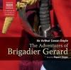 The Adventures of Brigadier Gerard - Rupert Degas, Arthur Conan Doyle
