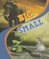Animals Big and Small - Jenna Lee Gleisner