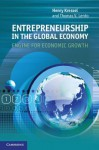 Entrepreneurship in the Global Economy: Engine for Economic Growth - Henry Kressel, Thomas V. Lento