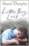 Little Boy Lost - Shane Dunphy