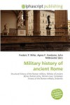 Military History of Ancient Rome - Frederic P. Miller, Agnes F. Vandome, John McBrewster