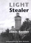 Light Stealer - James Barclay