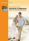 Experiencing God's Dream for Your Marriage Study Guide - Chip Ingram
