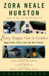 Every Tongue Got to Confess (Audio) - Zora Neale Hurston, Ruby Dee, Ossie Davis