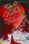The Killer Valentine Ball - C.A. Verstraete