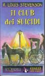 Il club dei suicidi - Robert Louis Stevenson, Ivo Colli