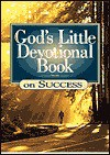 God's Little Devotional Book on Success - Honor Books