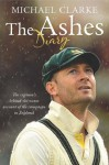 The Ashes Diary - Michael Clarke