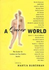 A Queer World: The Center for Lesbian and Gay Studies Reader - Adrian Thatcher, City University of New York. Center for Lesbian and Gay Studies