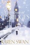 Christmas at Claridge's - Karen Swan