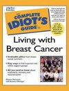 Complete Idiot's Guide to Living with Breast Cancer - Sharon Sorenson, Suzanne Metzger