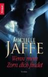 Wenn mein Zorn dich findet - Michele Jaffe, Regina Winter