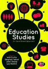 Education Studies: An Issue Based Approach - Will Curtis, Stephen Ward, John Sharp, Les Hankin