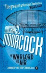 The Warlord of the Air - Micheal Moorcock