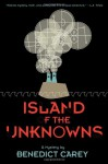The Unknowns - Benedict Carey