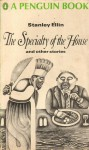 The Specialty of the House and other stories - Stanley Ellin