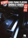 Stuff! Good Piano Players Should Know: An A-Z Guide to Getting Better [With CD] - Mark Harrison