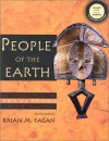 People of the Earth: An Introduction to World Prehistory with CD - Brian M. Fagan