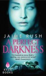 A Perfect Darkness - Jaime Rush