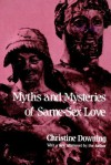 Myths and Mysteries of Same-Sex Love - Christine Downing