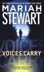 Voices Carry - Mariah Stewart
