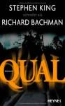Qual - Jürgen Bürger, Richard Bachman, Stephen King