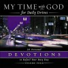 My Time with God for Daily Drives: 20 Personal Devotions to Refuel Your Busy Day - Anonymous, Thomas Nelson Publishers