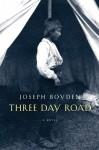 Three-Day Road - Joseph Boyden
