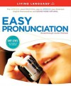 Easy Pronunciation - Living Language