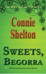 Sweets, Begorra - Connie Shelton