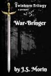 War-Bringer (Twinborn Trilogy, #0.5) - J.S. Morin