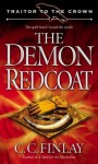 Traitor to the Crown: The Demon Redcoat - C.C. Finlay