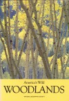 America's Wild Woodlands - William Howarth, Jane R. McCauley, Jennifer C. Urquhart