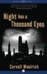 Night Has a Thousand Eyes: A Novel - Cornell Woolrich