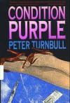 Condition Purple - Peter Turnbull