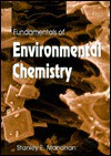 Fundamentals of Environmental Chemistry - Stanley E. Manahan