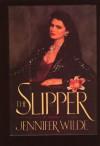 The Slipper - Jennifer Wilde