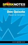 Don Quixote (SparkNotes Literature Guide) - Miguel de Cervantes Saavedra