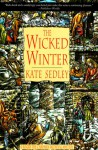 The Wicked Winter - Kate Sedley
