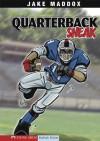 Jake Maddox: Quarterback Sneak: 0 (Jake Maddox Sports Stories) - Jake Maddox, Sean Tiffany