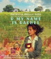 R My Name Is Rachel - Patricia Reilly Giff, Cynthia Holloway