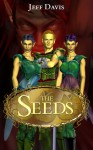The Seeds - Jeff Davis