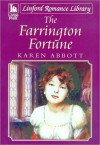 The Farrington Fortune - Karen Abbott