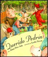 Querido Pedrin - Alma Flor Ada, Leslie Tryon, Rosa Zubizarreta