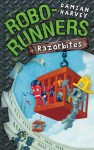 Robo-Runners: 03 Razorbites - Damian Harvey, Mark Oliver