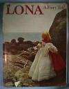 Lona: A Fairy Tale - Dare Wright